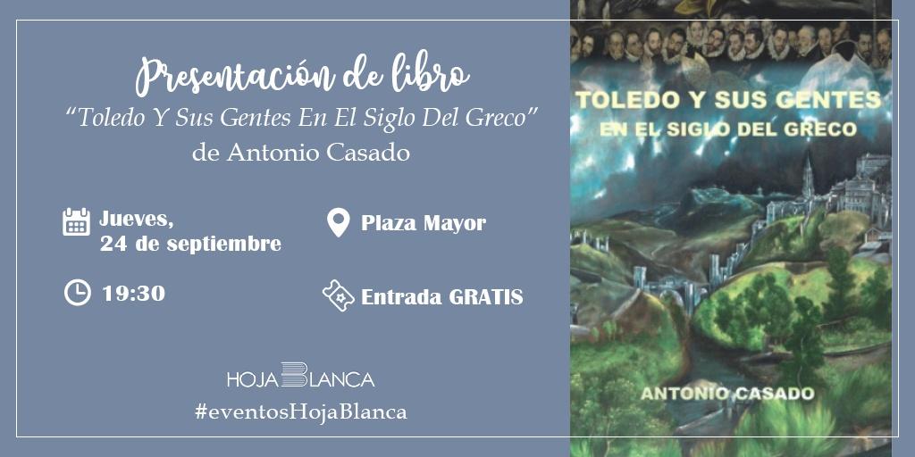 Toledo y sus gentes en el siglo del Greco