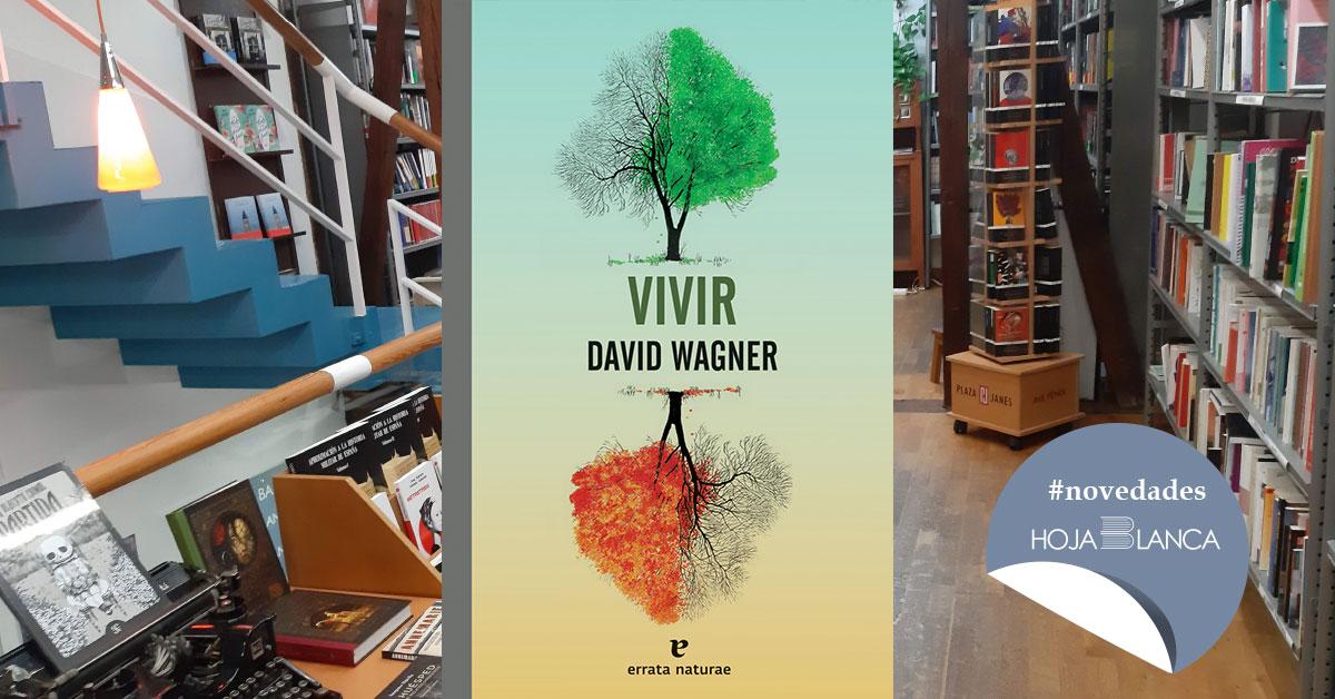 vivir de David Wagner